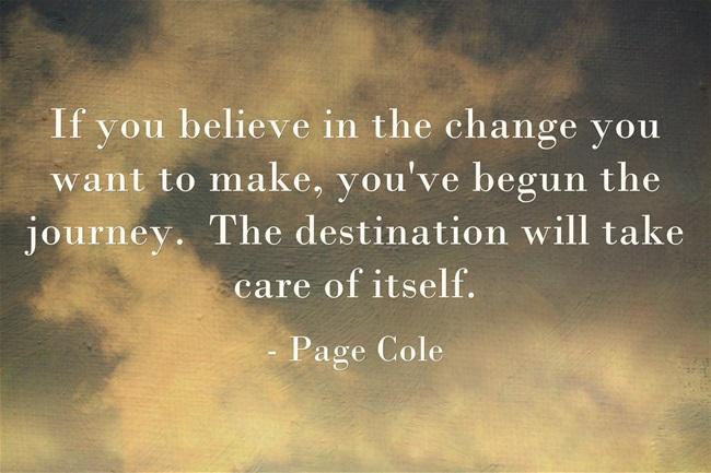 Believe In The Change