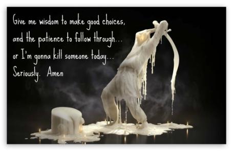 Wisdom & Patience